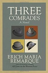 Three Comrades: A Novel