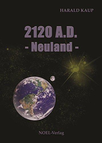 2120-ad-neuland-neuland-saga