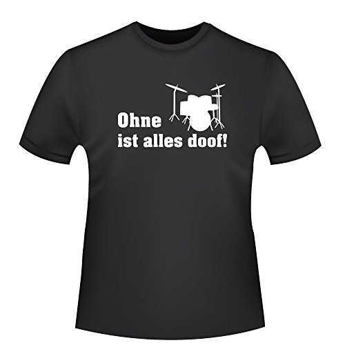 Ohne Drums ist alles doof!, Herren T-Shirt - Fairtrade - ID104881 Schwarz
