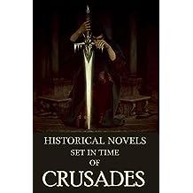 6 Historical Novels Set in Time of Crusades: Anthology