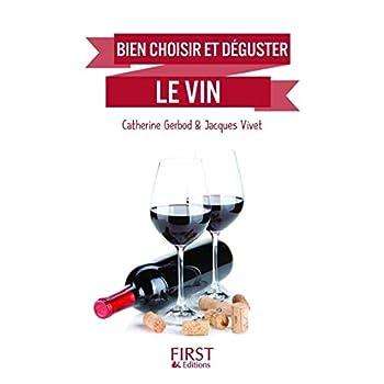 Petit Livre de - Bien choisir et déguster le vin