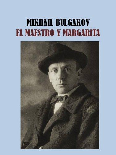 EL MAESTRO Y MARGARITA - MIKHAIL BULGAKOV por MIKHAIL BULGAKOV