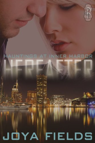 Hereafter (Hauntings at Inner Harbor Book 1) (English Edition)