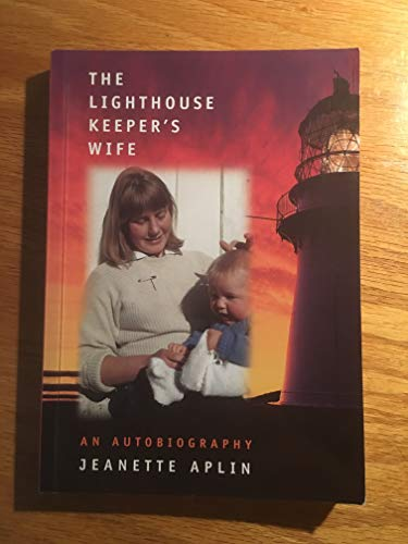 Lighthouse Keeper's Wife: An Autobiography -