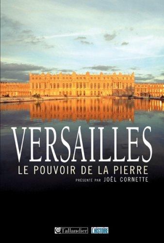 Versailles : Le pouvoir de la pierre