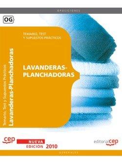 Lavanderas-Planchadoras. Temario, test y supuestos prácticos por From Editorial Cep, S.L.