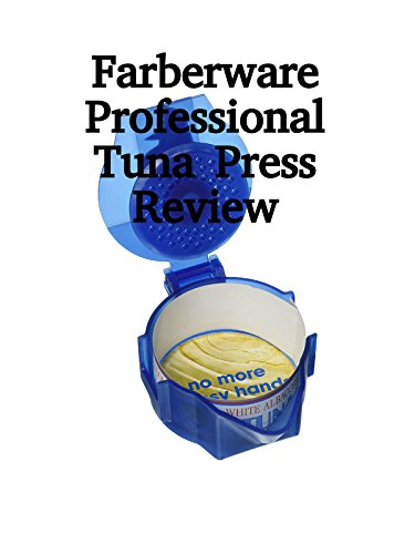 review-farberware-professional-tuna-press-review-ov
