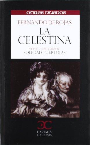 La Celestina (ODRES NUEVOS,  O/N. (nuevo formato)) por Fernando de Rojas