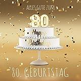Alles Gute zum 80. Geburtstag: Gästebuch zum Eintragen mit 110 Seiten - Edition Gold