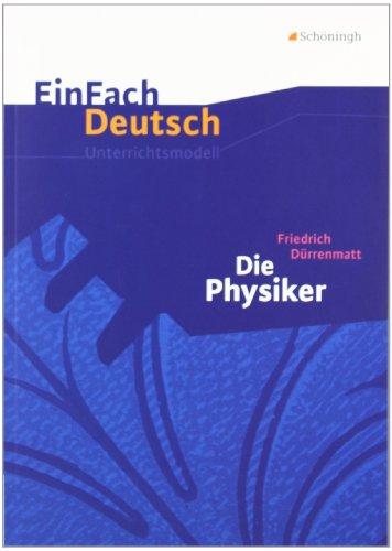 Buchseite und Rezensionen zu 'EinFach Deutsch Unterrichtsmodelle: Friedrich Dürrenmatt: Die Physiker: Gymnasiale Oberstufe' von Markus Apel