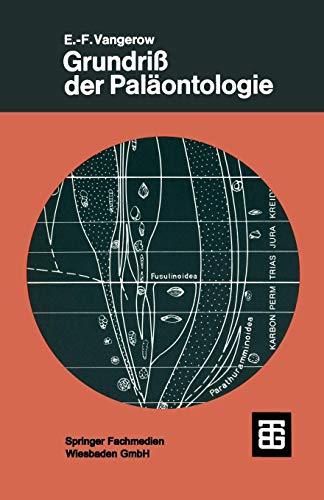 Grundriß der Paläontologie (Studienbücher der Biologie)