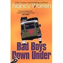 Bad Boys Down Under (Bad Boys Series) by Nancy Warren (2004-07-01)