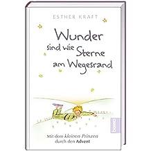 Adventskalender »Wunder sind wie Sterne am Wegesrand«: Mit dem kleinen Prinzen durch den Advent