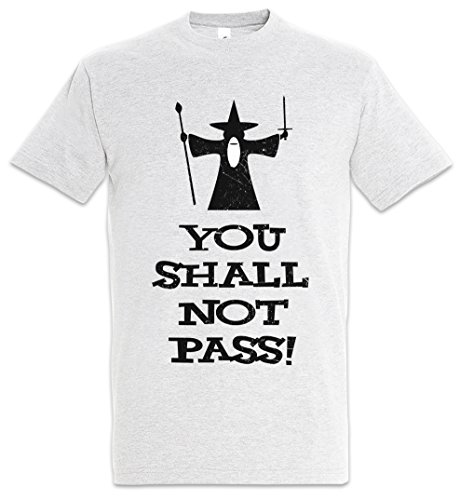 YOU SHALL NOT PASS T-SHIRT - Lord Gandalf of Herr der the Balrog Rings Ringe Frodo Moria Größen S - 5XL (L)