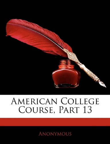 American College Course, Part 13