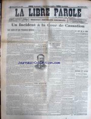 LIBRE PAROLE (LA) [No 4403] du 10/05/1904 - UN INCIDENT A LA COUR DE CASSATION - LES JUIFS ET LES FINANCES RUSSES - RUSSIE ET JAPON.