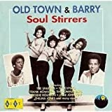 Old Town & Barry Soul Stirrers
