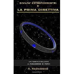 Civiltà Extraterrestri e la Prima Direttiva: una possibile soluzione al Paradosso di Fermi