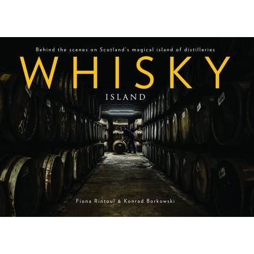 Whisky Island by Fiona Rintoul (2016-06-23)