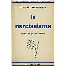 Le narcissisme, essais de psychologie