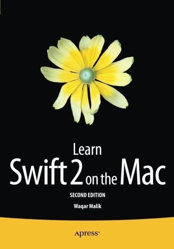 Learn Swift 2 on the Mac: For OS X and iOS by Waqar Malik (2015-12-09) par Waqar Malik