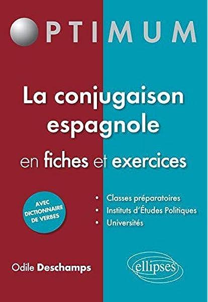 La Conjugaison Espagnole En Fiches Exercices Amazon Fr Deschamps Odile Livres