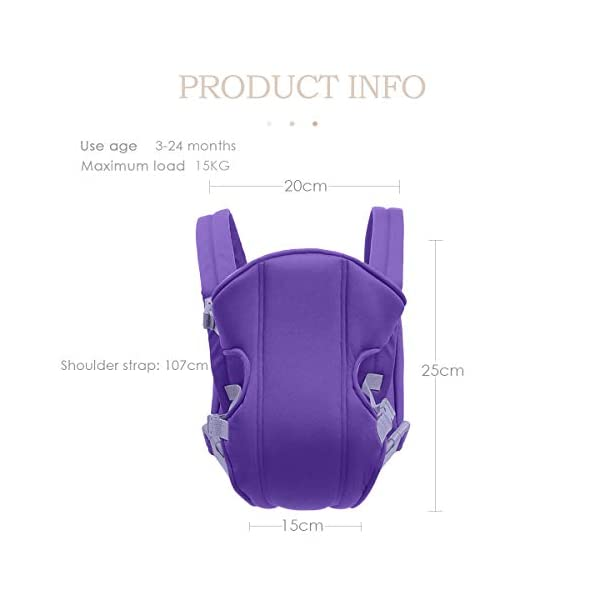 SONARIN 2018 Simple and Lightweight Baby Carrier,Light,Convenient,Breathable,Free Size,Ergonomic,3 Carrying Positions,Safe and Comfortable,Adapted to Your Child's Growing,Ideal Gift(Purple) SONARIN Applicable age and Weight:3-24 months of the baby, the maximum load: 15KG. Recommendations can be based on the growth of the baby's weight to choose the appropriate use method, face-in type: 3 months or more, back type: 6 months or more, face-out type:6 months or more. Material:designers choose comfortable and cool polyester fabric, using 3D breathable mesh, washable, do not fade, no irritation to the baby's skin, to the baby comfortable and safe experience. Description: simple and lightweight design so that the baby carrier is very simple, convenient, light.patented design of the auxiliary spine micro-C structure and leg opening design, natural M-type sitting. Widen the shoulder strap and belt will be effective to disperse the baby's weight to the shoulder and waist, so that mother more effort. 6