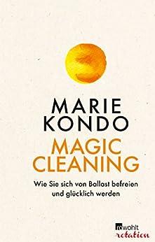 magic-cleaning-wie-sie-sich-von-ballast-befreien-und-glcklich-werden