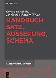 Handbuch Satz, ÄUßerung, Schema (Handbücher Sprachwissen (Hsw), Band 4)