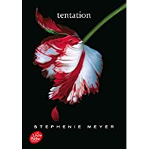 Saga Twilight - Tome 2 - Tentation
