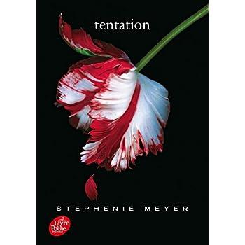 Saga Twilight - Tome 2 - Tentation