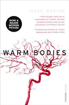 [Warm Bodies] (By: Isaac Marion) [published: October, 2010]
