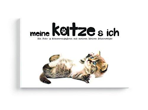 Meine Katze und Ich - Ein Foto- & Erinnerungsalbum mit meinem kleinen Schmusetiger (Ideen Für Eine Katze Kostüm)