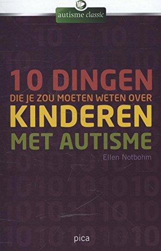Tien dingen die je zou moeten weten over kinderen met autisme par Ellen Notbohm
