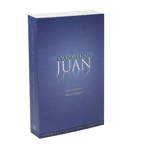 Evangelio de Juan (Comentario para exégesis y traducción nº 3) (Spanish Edition)