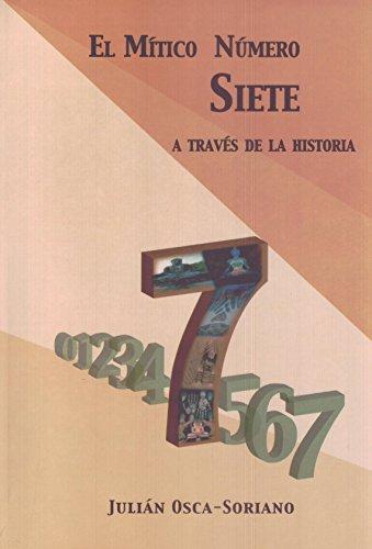 """EL MÍTICO NÚMERO SIETE (""""Escritos"""" nº 2)"""