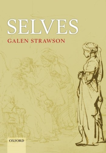 Selves: An Essay in Revisionary Metaphysics por Galen Strawson