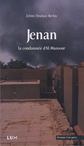 Jenan: La condamne d'Al-Mansour