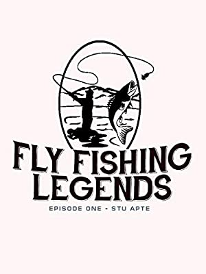 Fly Fishing Ledgends Episode 1 Stu Apte