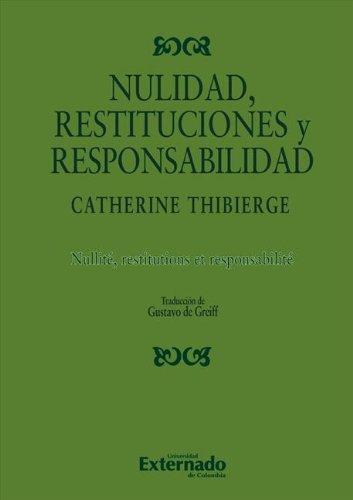 Nulidad, restituciones y responsabilidad por Catherine Thibierge