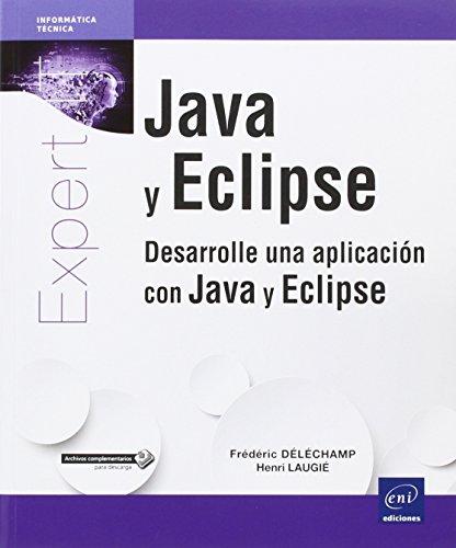 java-y-eclipse-desarrolle-una-aplicacion-con-java-y-eclipse-nueva-edicion