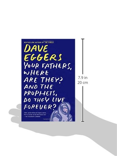 Your Fathers Where Are They? And The Prophets, Do They Live Forever? (Vintage Books)