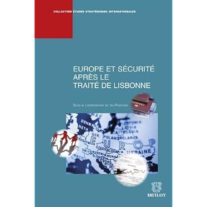 Europe et sécurité après le Traité de Lisbonne (Études stratégiques internationales t. 11)
