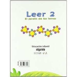El jardín de las letras. Leer 2 Educación Infantil (Educación Infantil Algaid