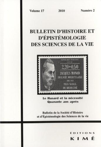 Bulletin d'histoire et d'épistémologie des sciences de la vie, Volume 17 N° 2/2010 : Le Hasard et la nécessité quarante ans après