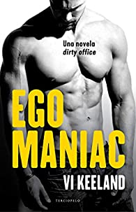 Egomaniac par Vi Keeland