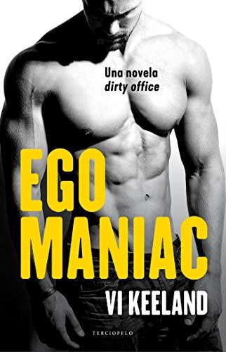 Egomaniac (Terciopelo) de [Keeland, Vi]