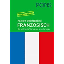 PONS Pocket-Wörterbuch Französisch  Französisch-Deutsch   Deutsch- Französisch. Der wichtigste 5e30572953