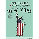 Dot-to-Dot New York (English/French): An Interactive Travel Guide