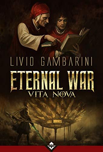 eternal war vita nova Livio Gambarini recensione